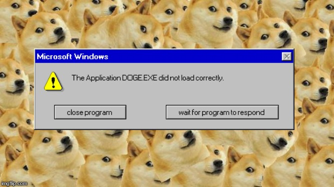 Happy Doggo Week! | image tagged in memes,multi doge,windows 95,error,error message,doggo week | made w/ Imgflip meme maker