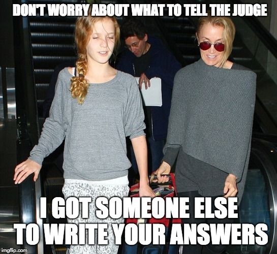 DON'T WORRY ABOUT WHAT TO TELL THE JUDGE I GOT SOMEONE ELSE TO WRITE YOUR ANSWERS | image tagged in felicity huffman and sofia grace macy,cheating scandal,college cheating,felicity huffman,sofia macy,lori loughlin | made w/ Imgflip meme maker