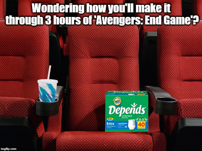 Movie theater seat | Wondering how you'll make it through 3 hours of 'Avengers: End Game'? | image tagged in movie theater seat | made w/ Imgflip meme maker