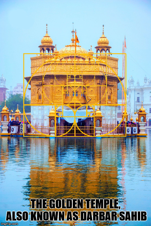 The Golden Temple, also known as Darbar Sahib with the Golden Ratio. | THE GOLDEN TEMPLE, ALSO KNOWN AS DARBAR SAHIB | image tagged in god,religions,temple,the golden ratio,architecture,falsity | made w/ Imgflip meme maker