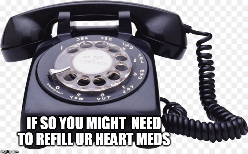 Used one of these? | IF SO YOU MIGHT  NEED TO REFILL UR HEART MEDS | image tagged in used one of these | made w/ Imgflip meme maker