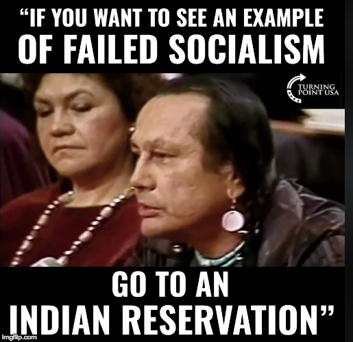 Real Native Elder Speaks Real Truth | image tagged in communist socialist,dnc,gop,maga,trump 2020,memes | made w/ Imgflip meme maker