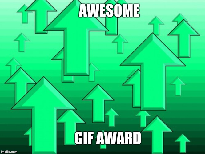 Green Arrows | AWESOME GIF AWARD | image tagged in green arrows | made w/ Imgflip meme maker