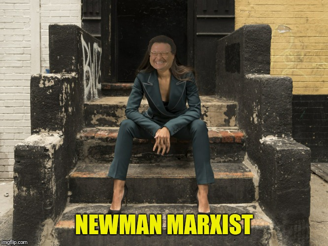 NEWMAN MARXIST | made w/ Imgflip meme maker