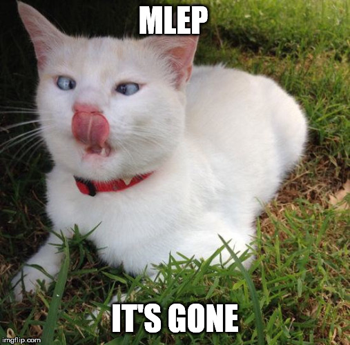 MLEP IT'S GONE | made w/ Imgflip meme maker