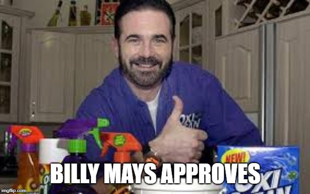 BILLY MAYS APPROVES | made w/ Imgflip meme maker