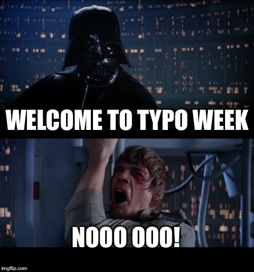 Your spelling disturbs me. | WELCOME TO TYPO WEEK | image tagged in guccipolo2,boma,typoes week,memes,funny | made w/ Imgflip meme maker