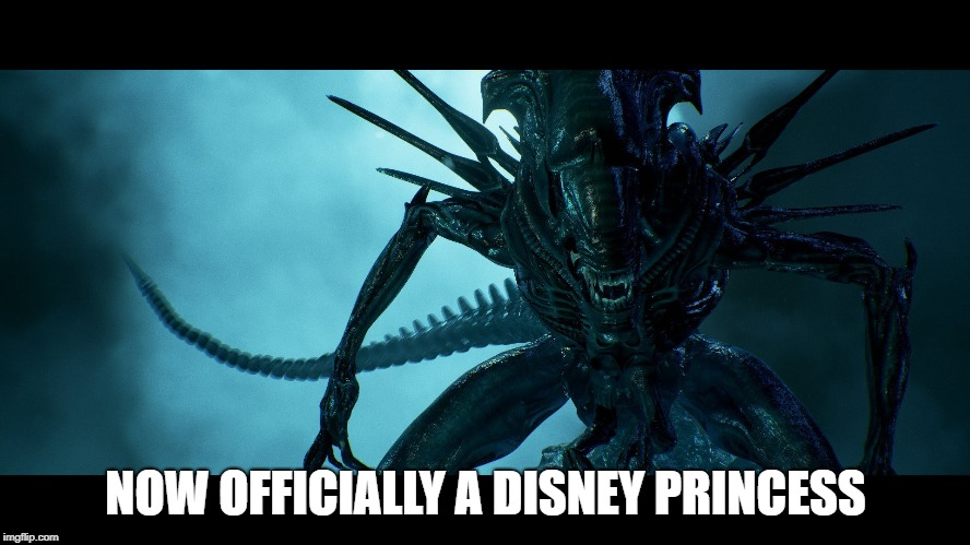 Merger complete |  NOW OFFICIALLY A DISNEY PRINCESS | image tagged in disney,aliens,disney princess | made w/ Imgflip meme maker