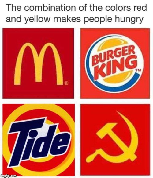 Seems Right | image tagged in communism,fast food,tide pods | made w/ Imgflip meme maker