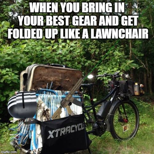 Get Tarkoved | WHEN YOU BRING IN YOUR BEST GEAR AND GET FOLDED UP LIKE A LAWNCHAIR | image tagged in escape from tarkov,eft,shooter,full loot,pvp,pc gaming | made w/ Imgflip meme maker