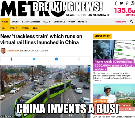 Cutting edge technology!  |  BREAKING NEWS! CHINA INVENTS A BUS! | image tagged in bus,breaking news,funny memes,memes,china,train | made w/ Imgflip meme maker