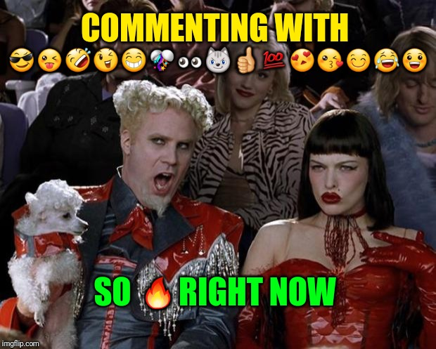 Mugatu So Hot Right Now Meme | ??????????????? SO ?RIGHT NOW COMMENTING WITH | image tagged in memes,mugatu so hot right now | made w/ Imgflip meme maker