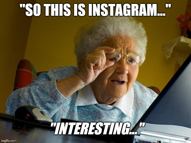 "Grandma Finds The Internet | ""SO THIS IS INSTAGRAM..."" ""INTERESTING..."" 