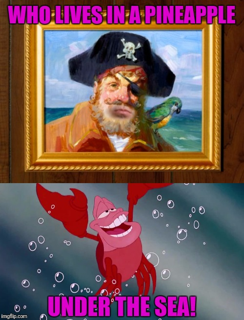 Oooooooooooooooooooooooooooooooooooooooooooooooooooooooooooooooooooooo | WHO LIVES IN A PINEAPPLE UNDER THE SEA! | image tagged in spongebob,spongebob squarepants,the little mermaid | made w/ Imgflip meme maker
