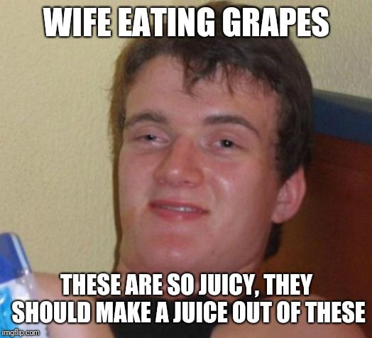 They are very juicy