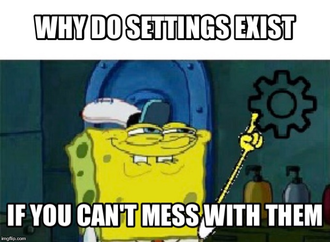 Setting | image tagged in spongebob,button | made w/ Imgflip meme maker