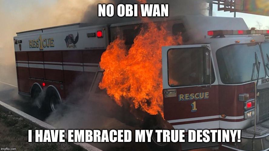 NO OBI WAN I HAVE EMBRACED MY TRUE DESTINY! | made w/ Imgflip meme maker