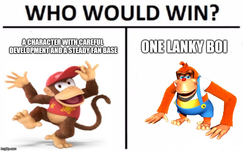 Who Would Win? |  A CHARACTER WITH CAREFUL DEVELOPMENT AND A STEADY FAN BASE; ONE LANKY BOI | image tagged in memes,who would win | made w/ Imgflip meme maker