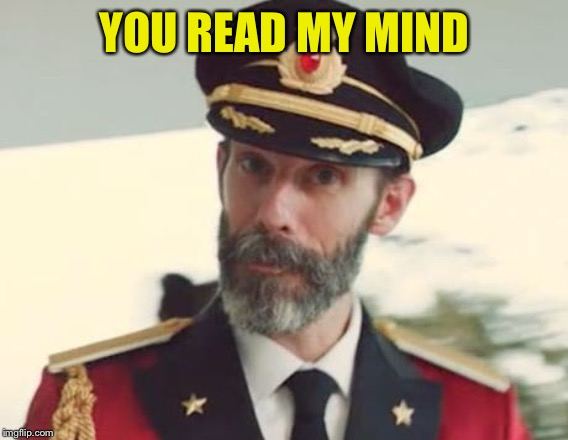 Captain Obvious | YOU READ MY MIND | image tagged in captain obvious | made w/ Imgflip meme maker