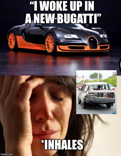 "Life is the saddest reality | ""I WOKE UP IN A NEW BUGATTI"" *INHALES 