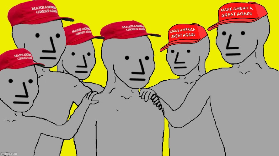image tagged in npc maga | made w/ Imgflip meme maker