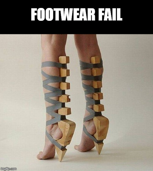 FOOTWEAR FAIL | image tagged in fail | made w/ Imgflip meme maker