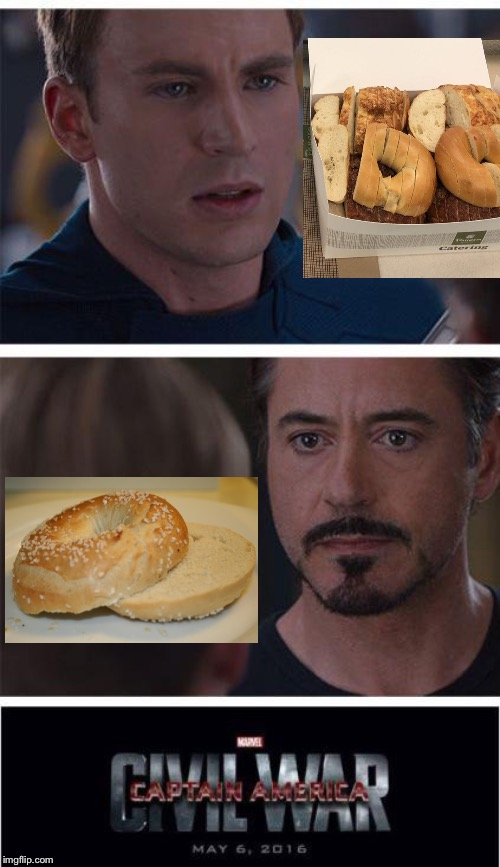 Sorry, couldn't resist | image tagged in memes,marvel civil war 1,bagelgate,sorry not sorry,couldn't resist | made w/ Imgflip meme maker