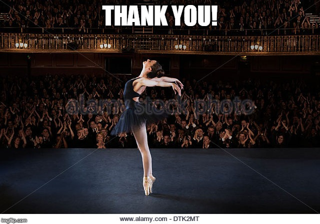 ballerina | THANK YOU! | image tagged in ballerina | made w/ Imgflip meme maker
