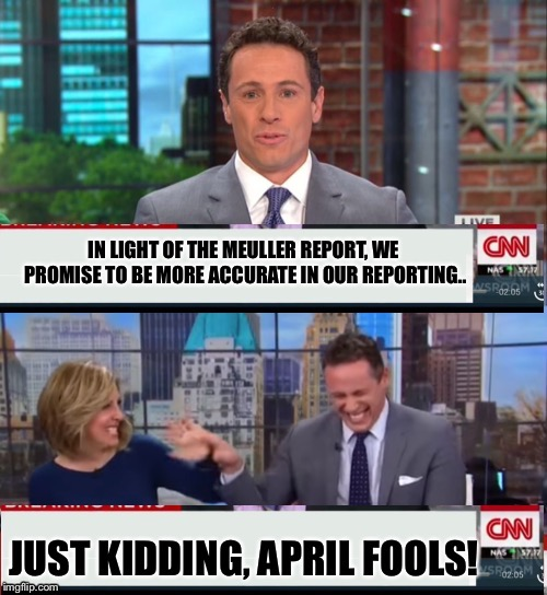 April fools from fake news CNN! | . | image tagged in cnn fake news,maga | made w/ Imgflip meme maker