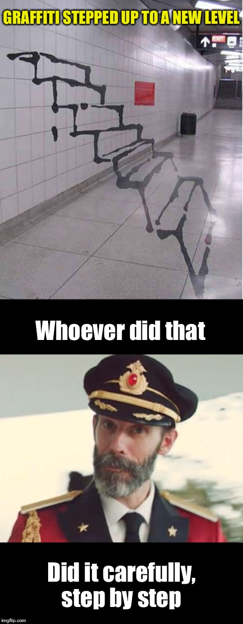 Captain Obvious stares | Whoever did that Did it carefully, step by step GRAFFITI STEPPED UP TO A NEW LEVEL | image tagged in captain obvious,graffiti,level expert,step,up,i dare you | made w/ Imgflip meme maker