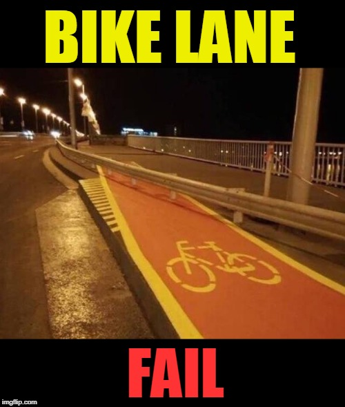 You fail | BIKE LANE FAIL | image tagged in fail,you had one job,bikes | made w/ Imgflip meme maker