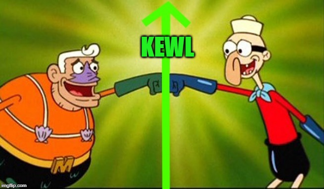 mermaidman and barnacle boy | KEWL | image tagged in mermaidman and barnacle boy | made w/ Imgflip meme maker