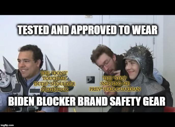 "Solutions Incorporated | TESTED AND APPROVED TO WEAR BIDEN BLOCKER BRAND SAFETY GEAR THE ""DON'T TOUCH ME DUDE"" SHOULDER PROTECTOR THE ""STOP SNIFFING ME PREV"" HAIR GU 