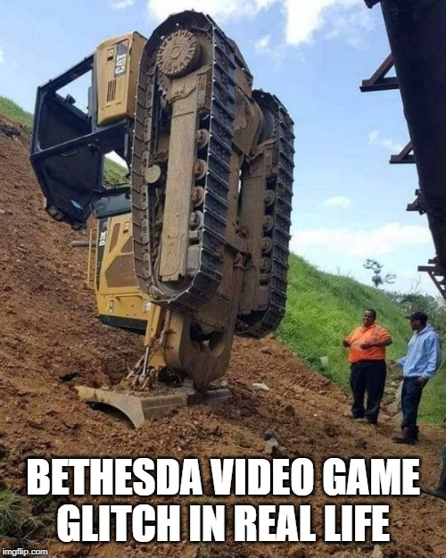 ooops | BETHESDA VIDEO GAME GLITCH IN REAL LIFE | image tagged in ooops | made w/ Imgflip meme maker