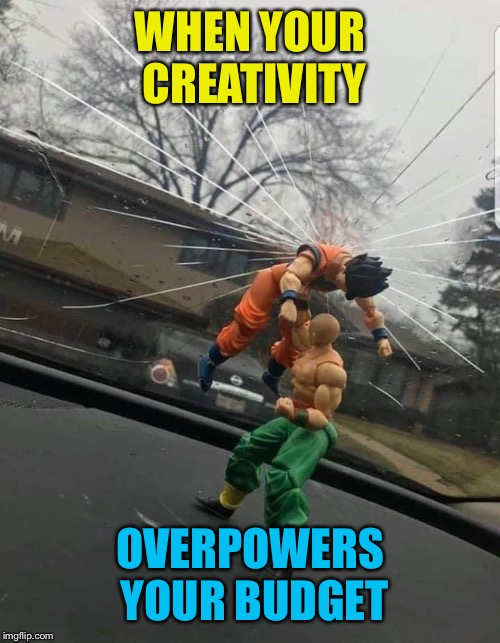 Windshield Warriors | WHEN YOUR CREATIVITY OVERPOWERS YOUR BUDGET | image tagged in budget,creativity,window,crack,warriors,funny memes | made w/ Imgflip meme maker