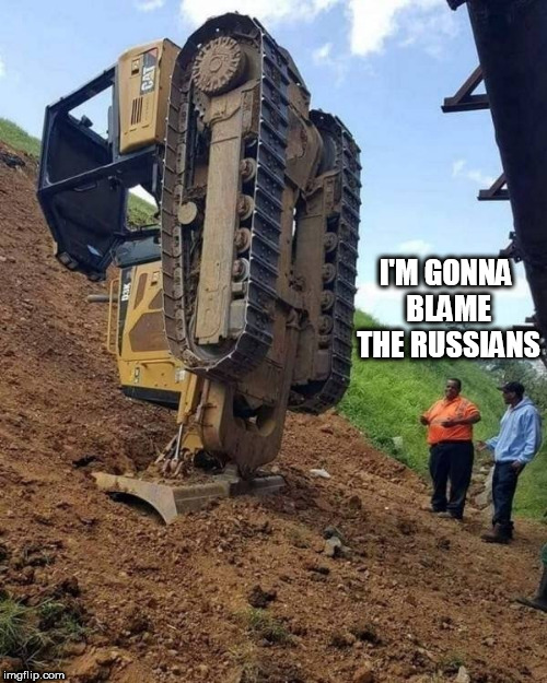 ooops | I'M GONNA BLAME THE RUSSIANS | image tagged in ooops | made w/ Imgflip meme maker