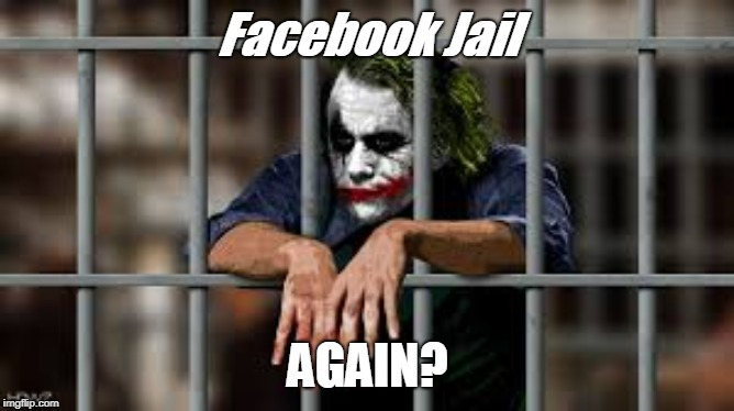 Image result for facebook jail meme