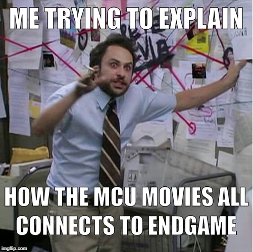 Me trying to explain the MCU | image tagged in charlie day,marvel,mcu,avengers,avengers endgame,its always sunny in philidelphia | made w/ Imgflip meme maker