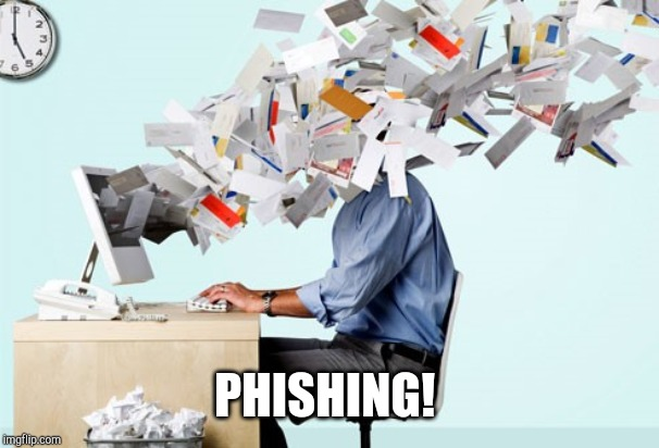 Evil Email | PHISHING! | image tagged in evil email | made w/ Imgflip meme maker