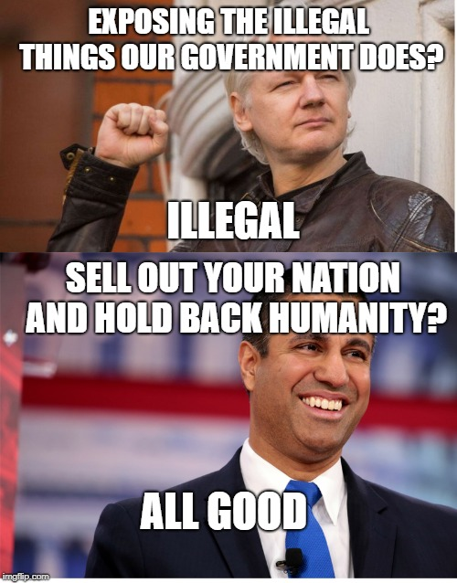 EXPOSING THE ILLEGAL THINGS OUR GOVERNMENT DOES? ILLEGAL SELL OUT YOUR NATION AND HOLD BACK HUMANITY? ALL GOOD | image tagged in memes | made w/ Imgflip meme maker
