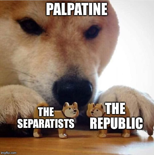 PALPATINE THE SEPARATISTS THE REPUBLIC | image tagged in shiba making toys kiss,palpatine,republic,star wars,memes | made w/ Imgflip meme maker