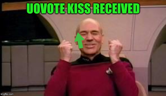 Happy Picard | UOVOTE KISS RECEIVED | image tagged in happy picard | made w/ Imgflip meme maker