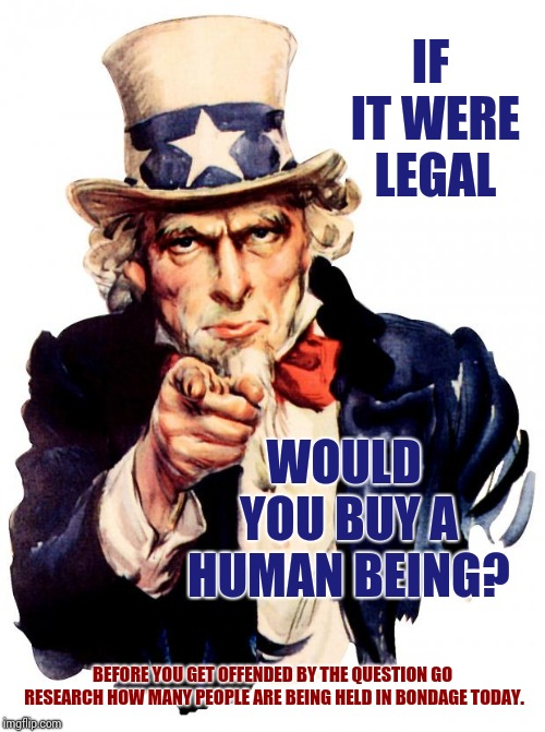 "Human Trafficking Is Booming! ""Hide Yo Kids Hide Yo Wives"" And Remind Yo-self You Probably Know Someone Who Has Paid For Someone 