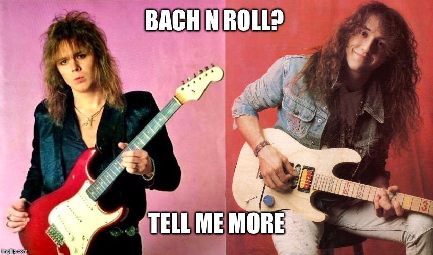 BACH N ROLL? TELL ME MORE | made w/ Imgflip meme maker