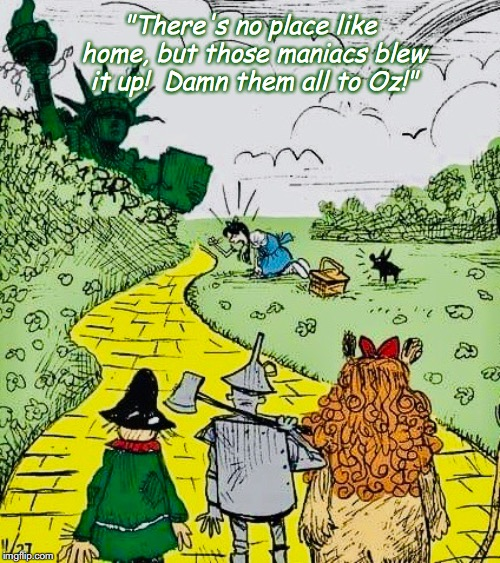 "Oz on the Planet of the Apes? | ""There's no place like home, but those maniacs blew it up!  Damn them all to Oz!"" 