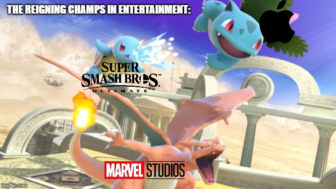 THE REIGNING CHAMPS IN ENTERTAINMENT: | image tagged in super smash bros,marvel,marvel cinematic universe,apple inc,ios | made w/ Imgflip meme maker