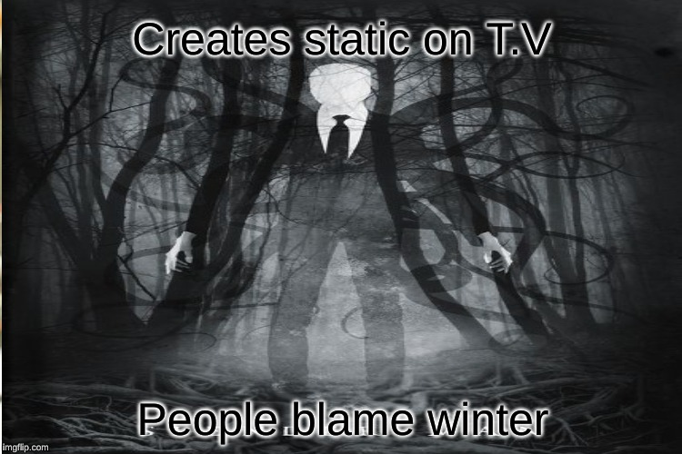 Creates static on T.V People blame winter | made w/ Imgflip meme maker
