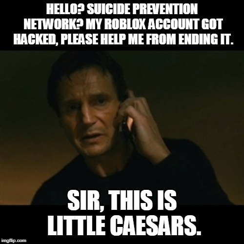 Liam Neeson Taken Meme Imgflip