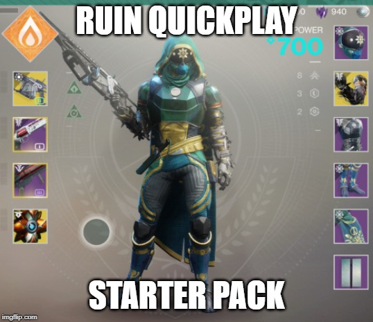Destiny 2 PVP | RUIN QUICKPLAY STARTER PACK | image tagged in destiny 2,pvp,destiny | made w/ Imgflip meme maker