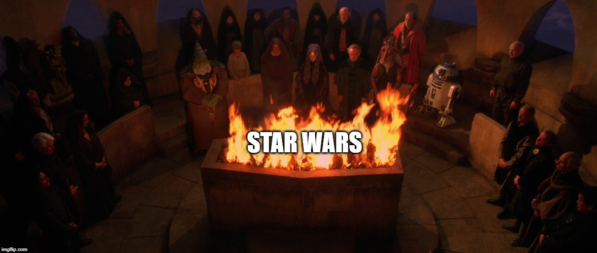 STAR WARS | image tagged in star wars,jedi funeral | made w/ Imgflip meme maker